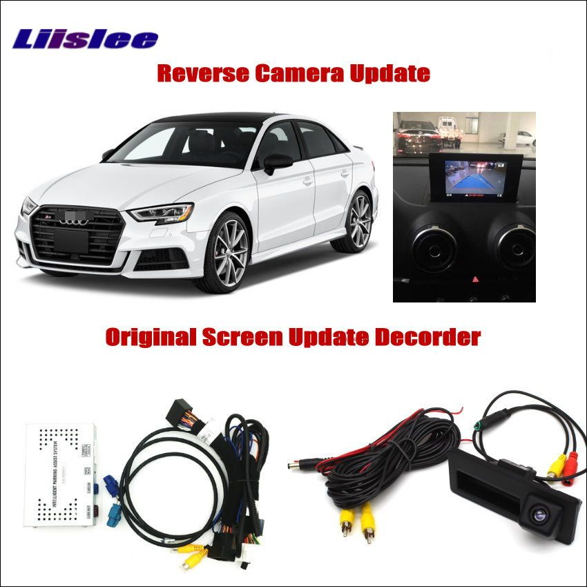 Liislee For Audi A3 S3 2012~2016 Original Screen Update System Reversing Track Image + Parking Camera / Digital Decoder Adapter