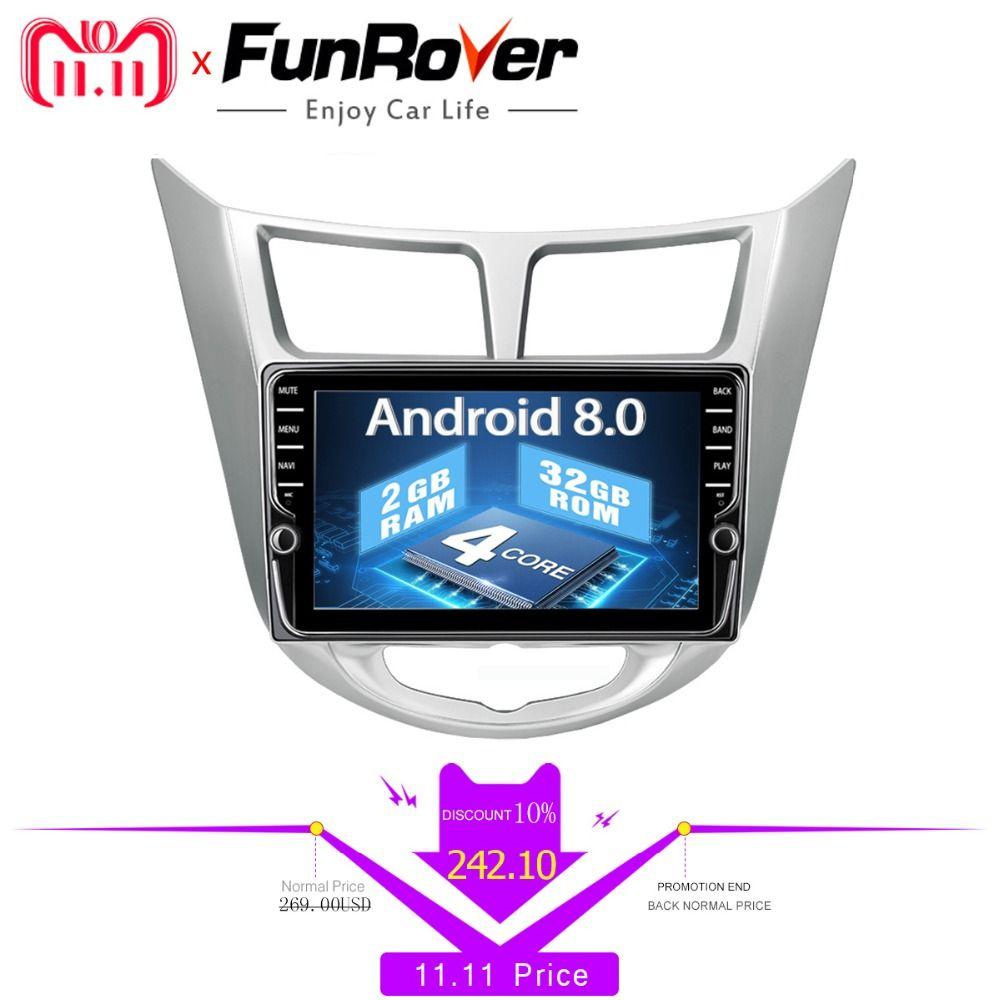 Funrover IPS Android 8.0 Car multimedia dvd radio player gps for hyundai solaris accent verna 2011 - 2015 2 din autoradio stereo