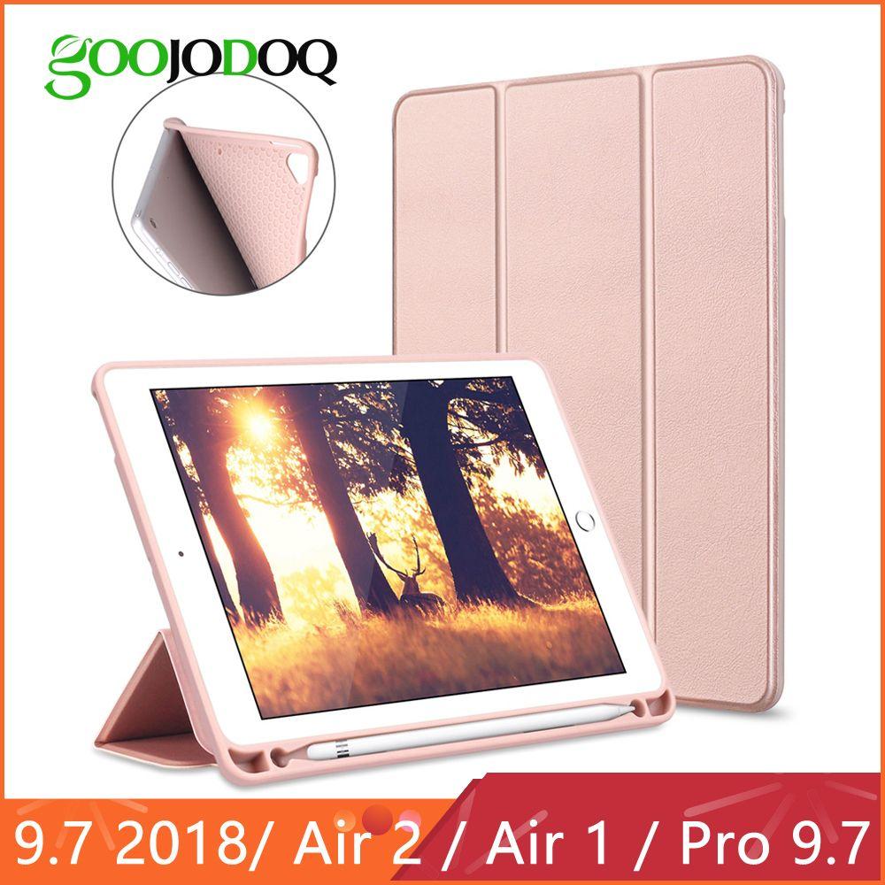 GOOJODOQ Smart Case Pour iPad 2018 9.7 Pro 9.7 avec Porte-Crayon Silicone Couverture Souple pour iPad Air 2/ air 1 Cas Funda 2017 9.7