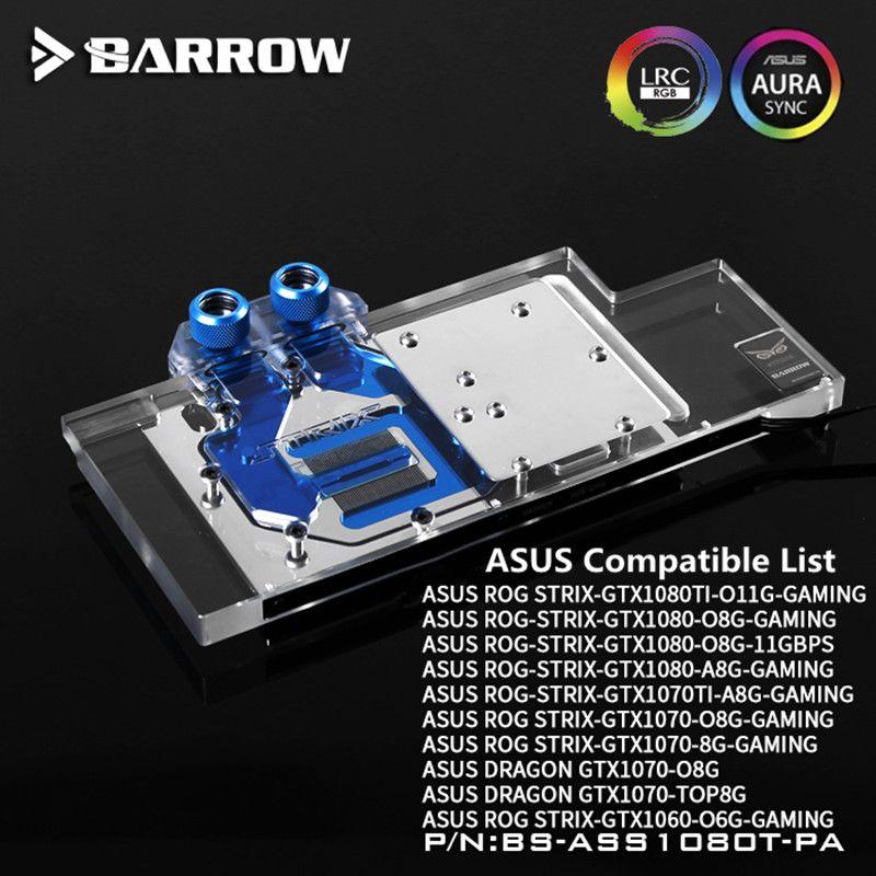 Barrow ASUS ROG STRIX GTX 1080TI/1080/1070/1060 GPU Wasser Block Full Coverage BS-ASS1080T-PA