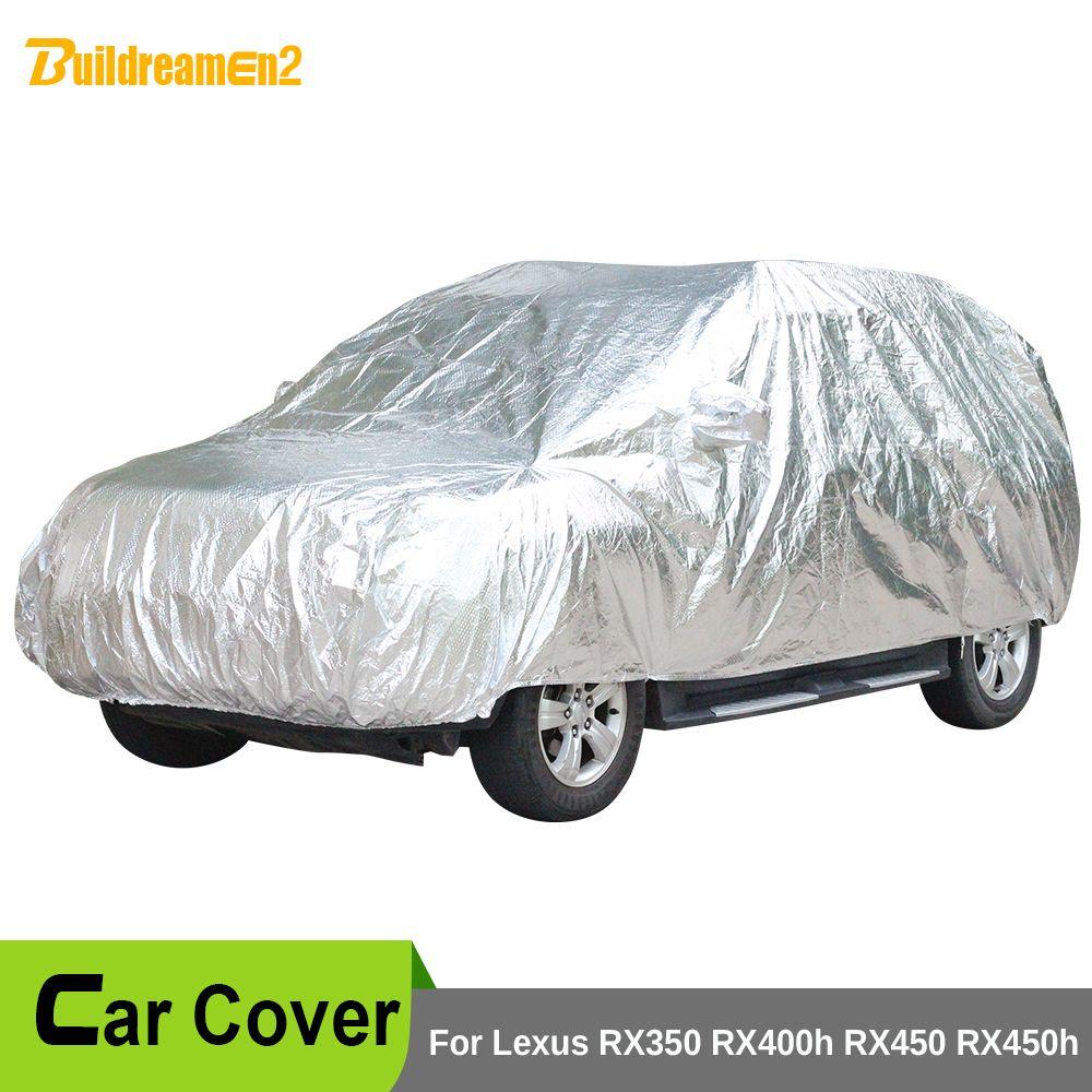 Buildreamen2 крышка автомобиля Водонепроницаемый Защита от солнца щит снег, дождь пыли царапинам град защитный чехол для Lexus RX350 rx400h rx450 RX450H