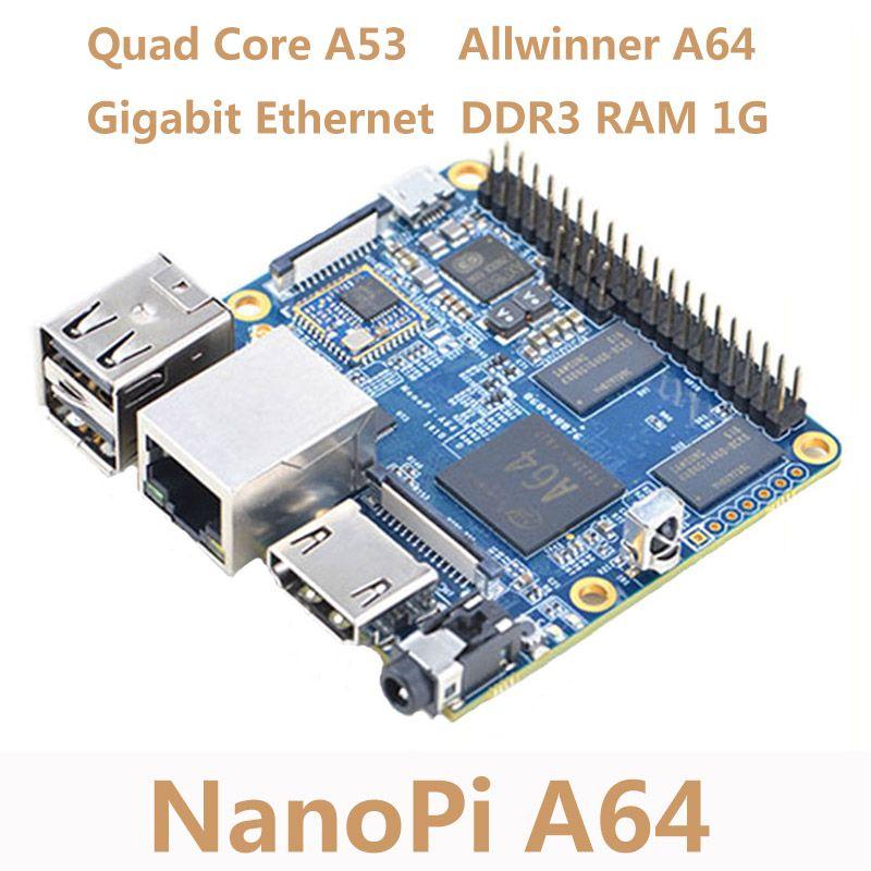 NanoPi Allwinner A64 Development Board Quad-core Cortex-A53 Onboard Gigabit Ethernet Card WiFi AXP803 Super Raspberry Pi NP006
