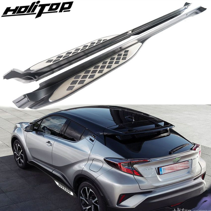 Matched for toyota C-HR chr nerf bar foot step foot board pedals (2017 2018+),great factory, free shipping to Asian countries.
