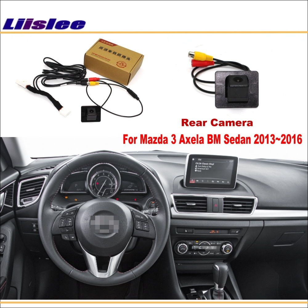 Liislee For Mazda 3 Mazda3 Axela BM Sedan 2013~2016 / Car Rear View Reverse Camera Sets / RCA & Original Screen Compatible