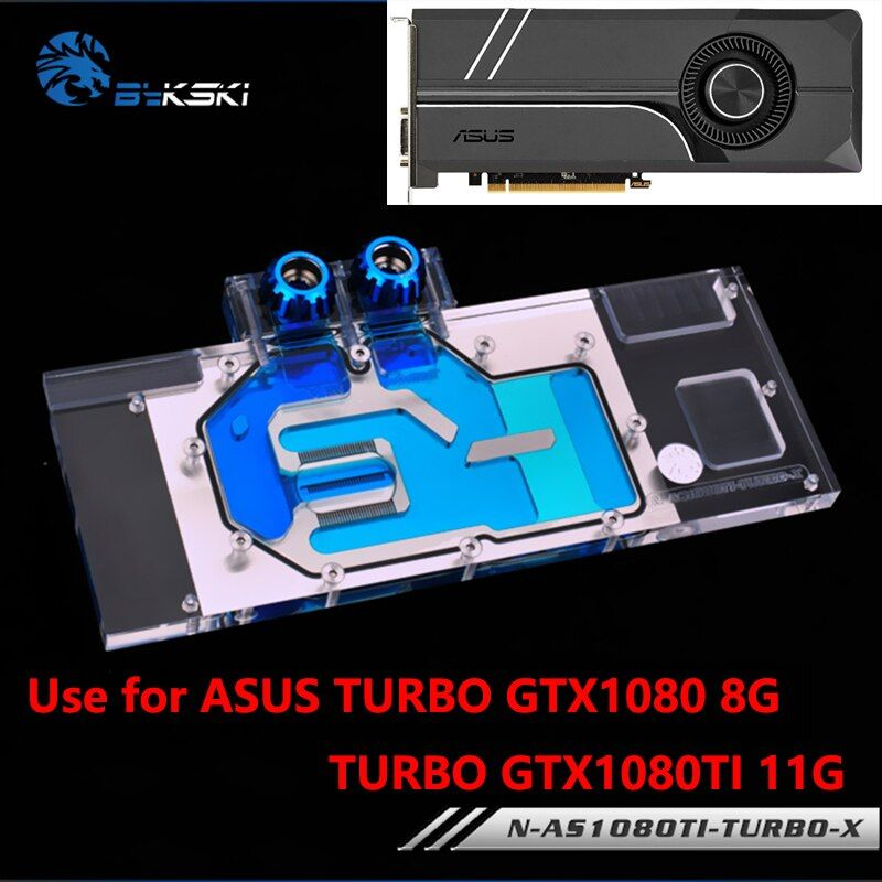 BYKSKI Full Cover Graphics Card Block use for ASUS TURBO GTX1080-8G/1080TI-11G/TURBO GTX 1070TI Water Cooling GPU Radiator Block
