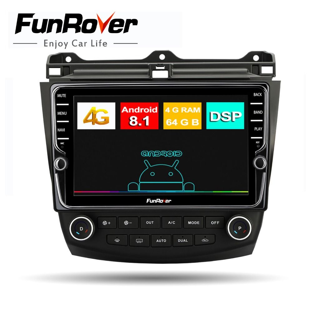 Funrover 4g + 64g auto radio multimedia Android8.1 für Honda Accord 7 2003-2007 DSP 2din auto dvd gps navigation-player Split-screen