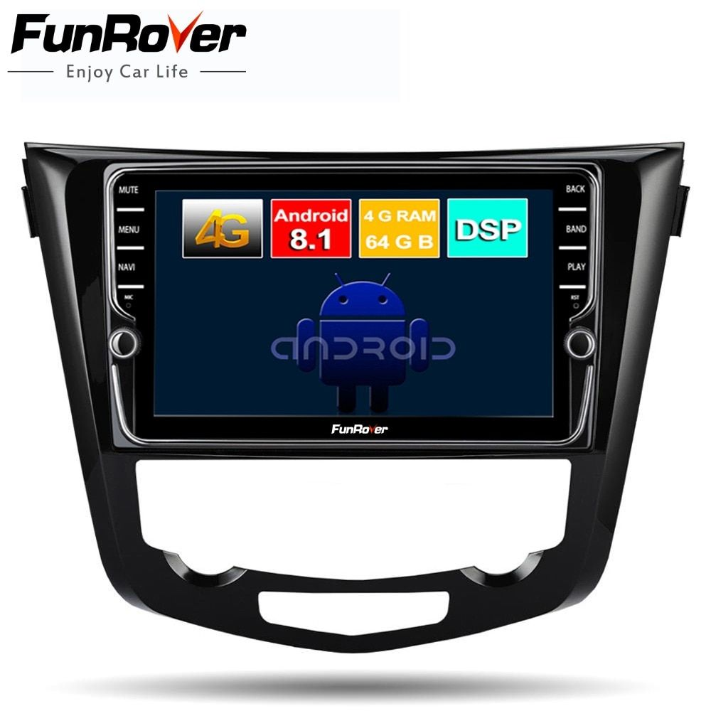 Funrover 8 core android 8.1 car dvd multimedia player for Nissan X-Trail Qashqai 2014 -2017 stereo radio gps navigation navi DSP