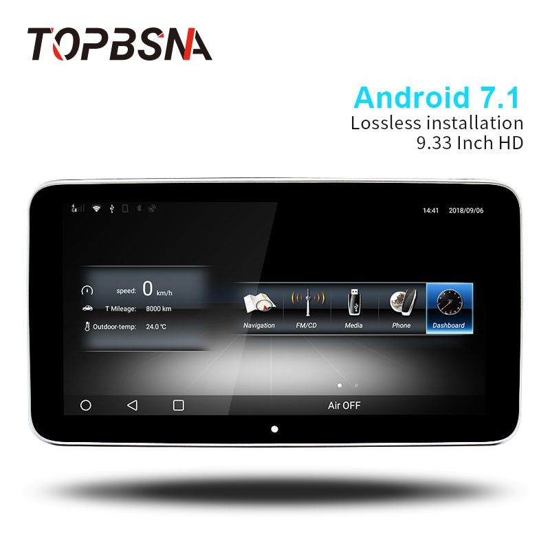 TOPBSNA IPS HD SCREEN 9.33 inch Android 7.1 Car DVD Player For Mercedes Benz GLA CLA A/B CLS 2015-2018 Automotive stereo 4G WIFI