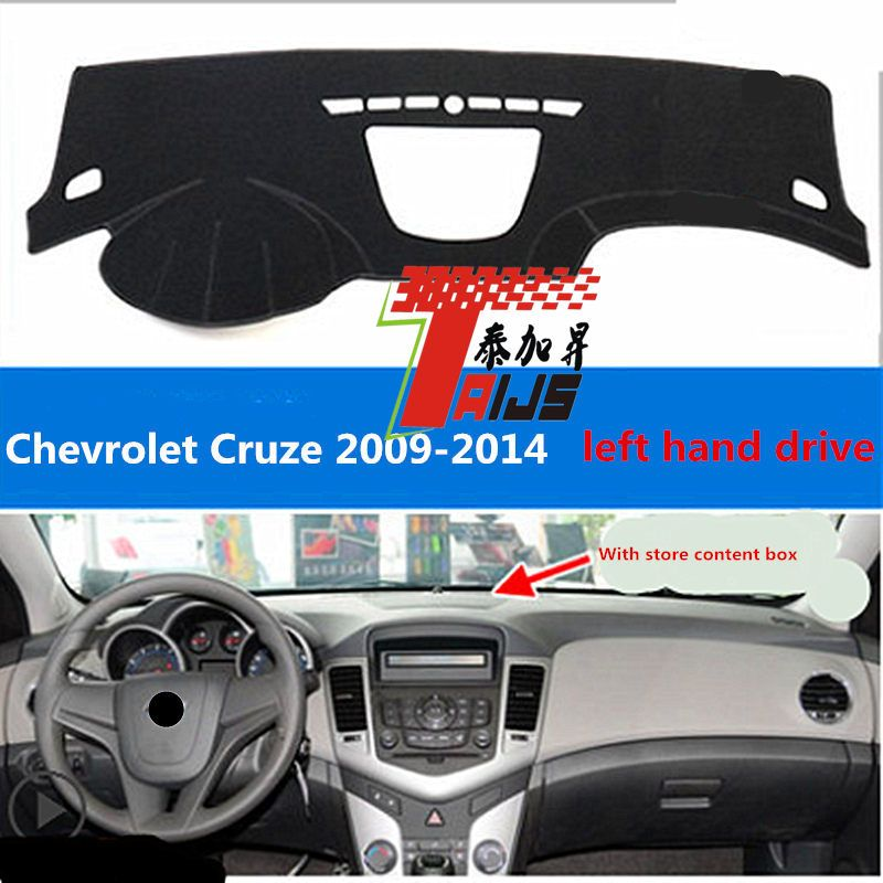 TAIJS left hand drive car dashboard cover for Chevrolet Cruze With store content box 2009-2014 special light  pad for Chevrolet