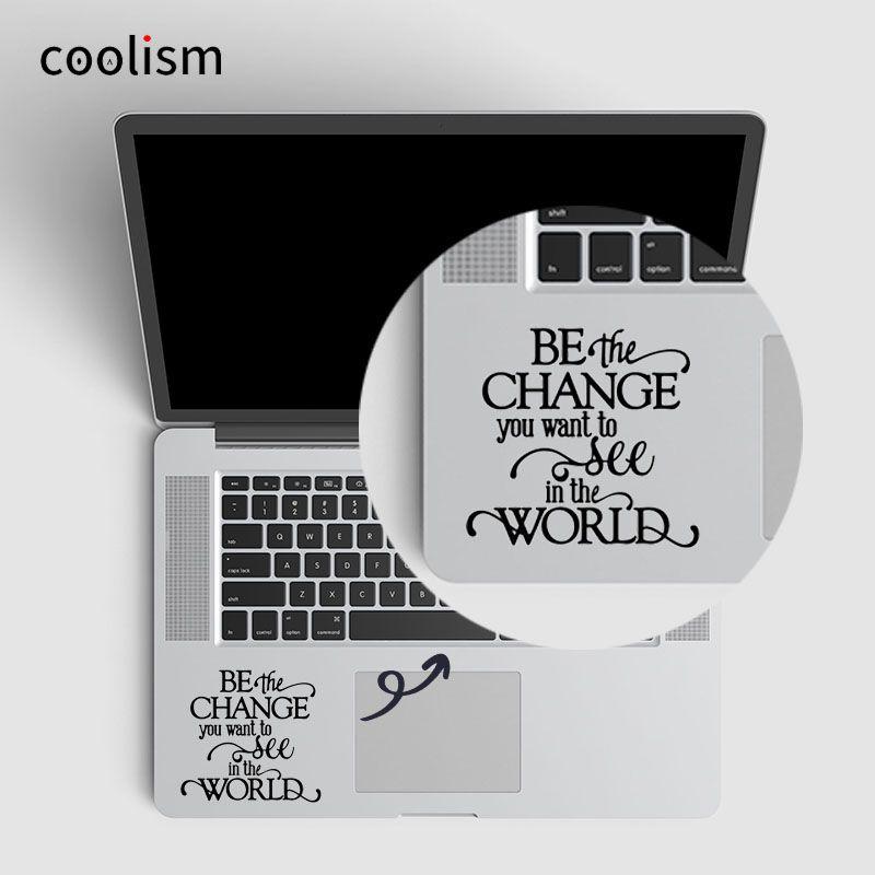 Gandhi Quote Laptop Aufkleber Trackpad Aufkleber für Macbook Air/Pro/Retina 11 12 13 15 zoll Vinyl Mac mi Suface Buch Touchpad Haut
