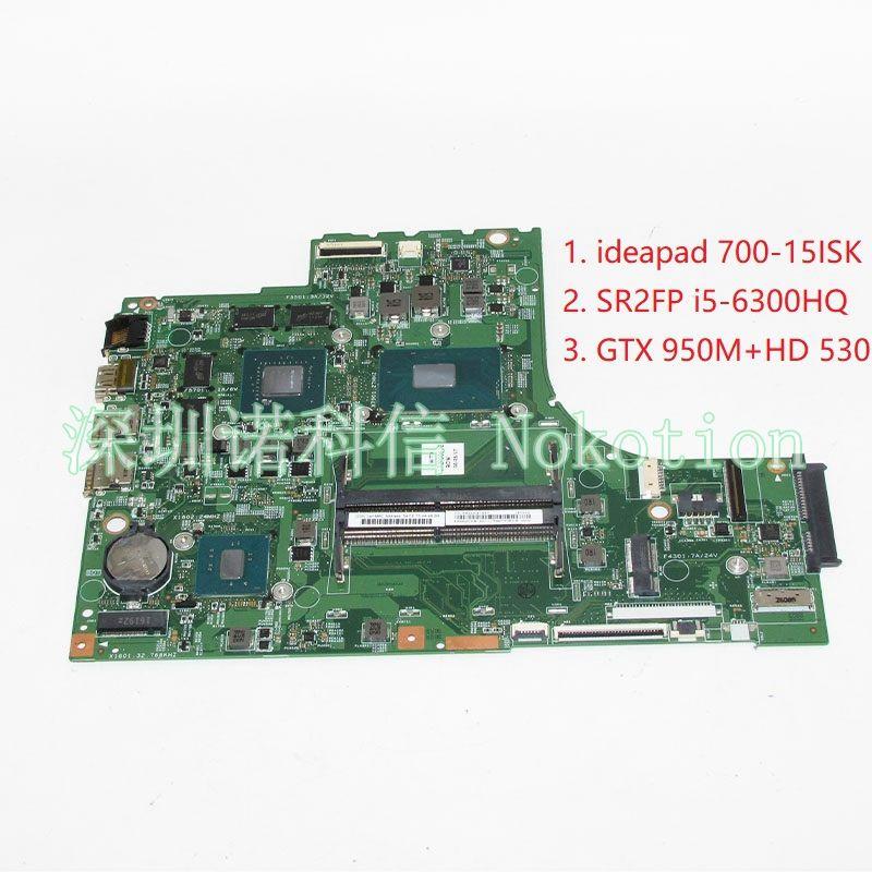 NOKOTION LOL SKL MB 15221-1M 448.06R01.001M Laptop Motherboard For lenovo ideapad 700-15ISK 15.6' i5-6300HQ GTX 950M GMA HD530