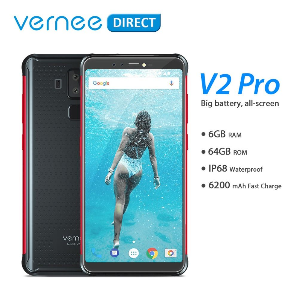 Global Version Vernee V2 Pro Waterproof 5.99'' Mobile Rugged Cellphone 6+64GB Android 8.1 NFC Smartphone 6200mAh Quick Charge