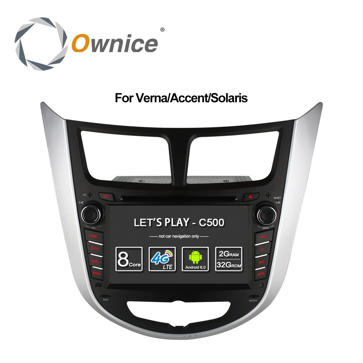 Ownice C500 Octa 8 Core Android 6.0 CAR DVD player for Hyundai Solaris accent Verna i25 with GPS BT radio wifi 4G LTE Network