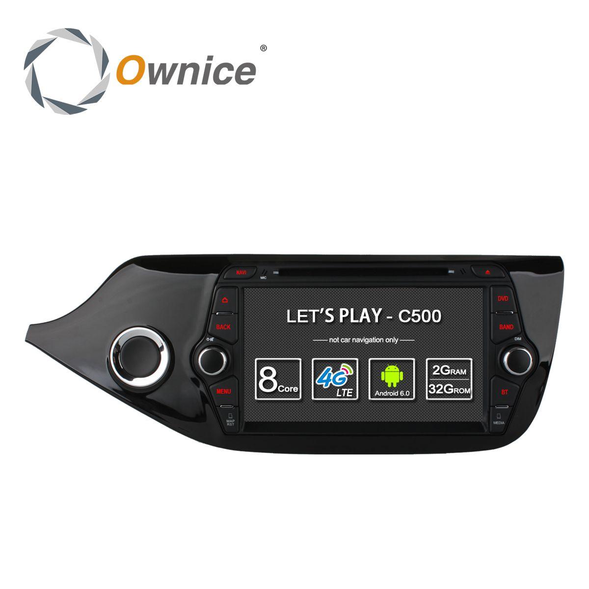 Ownice C500 4G SIM LTE Octa 8 Core  Android 6.0 For Kia CEED 2013-2015 Car DVD Player GPS Navi Radio WIFI 4G BT 2GB RAM 32G ROM