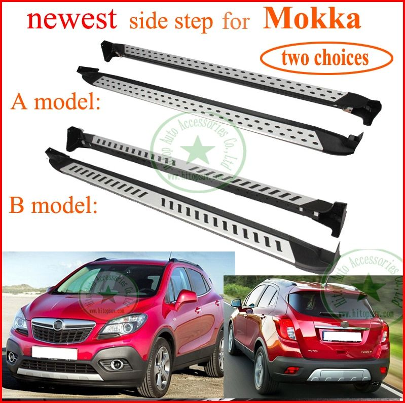 for Opel Mokka hot side step bar running board,hot sale whole China,two choices, aluminum alloy+ABS, special promotion 7days