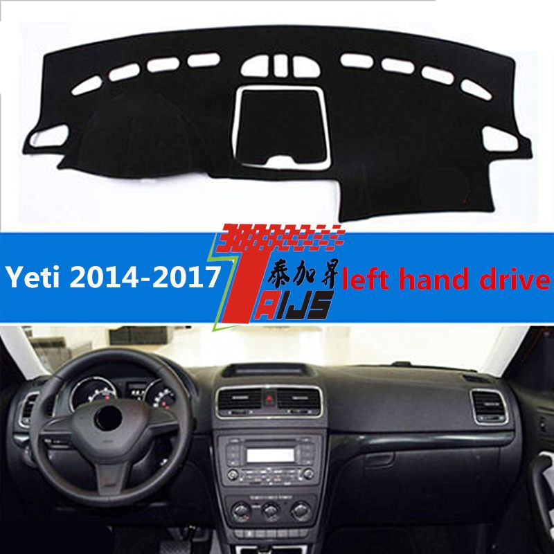 TAIJS Hot Selling Left hand drive  car dashboard cover mat for Skoda Yeti 2004-2017 sun block pad for Skoda