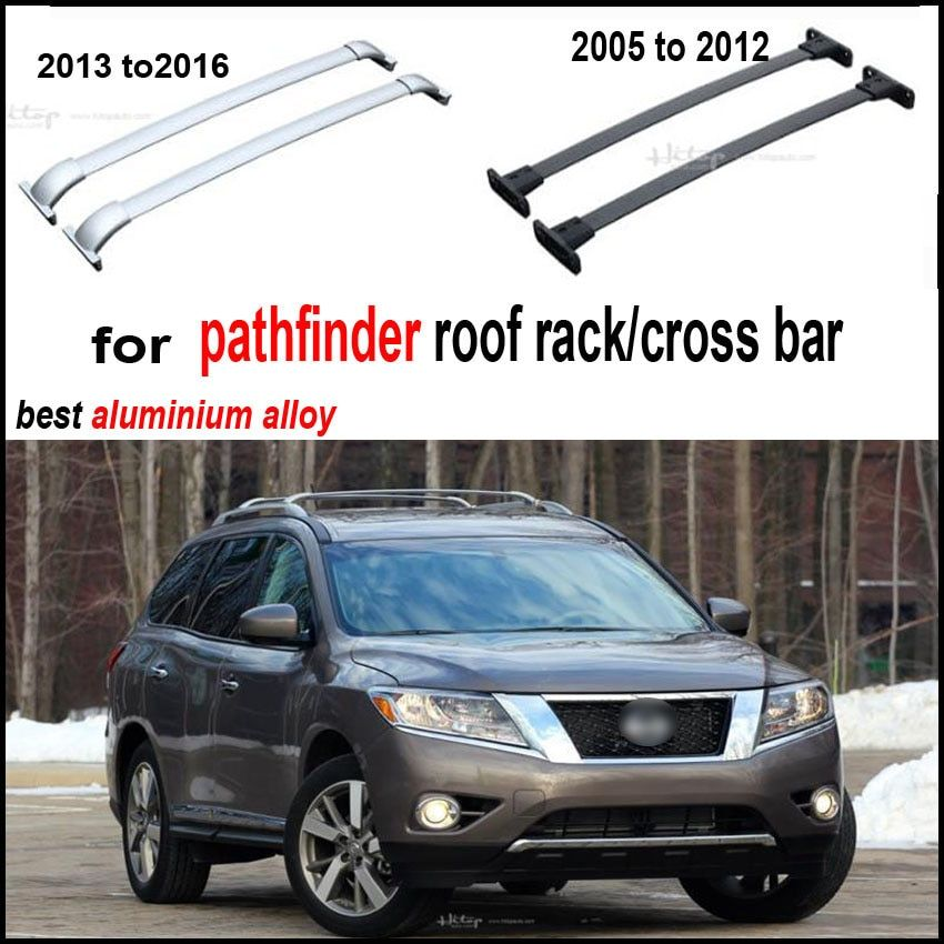 roof rack roof rail cross bar beam for Nissan Pathfinder 2005-2016,thicken aluminum alloy,high quality, low profit for promotion