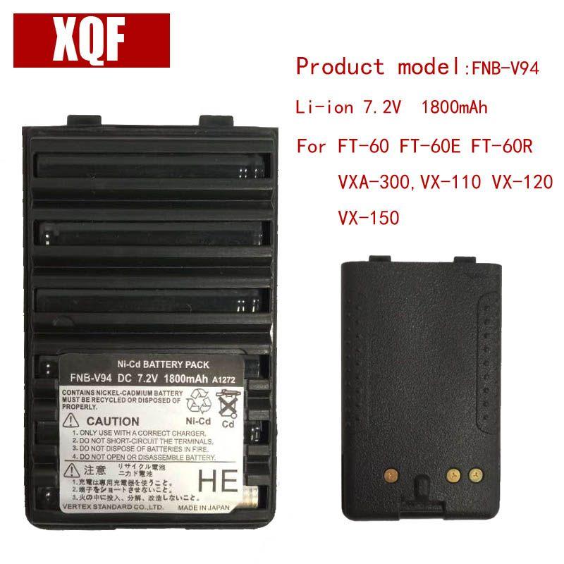 XQF 1800 mAh 7.5 V FNB-V94 Ni-cd Batterie pour Yaesu/Vertex Radio FT-60 FT-60E FT-60R VXA-300, VX-110 VX-120 VX-150 radio