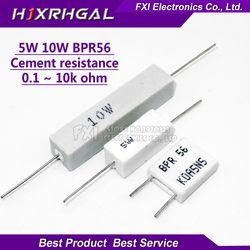 10 шт 5W 10W BPR56 цемента сопротивление 0,1 ~ 10k ohm 0.33R 1R 10R 100R 0,22 0,33 1 10 100 1K 10K ohm резистор для цемента igmopnrq