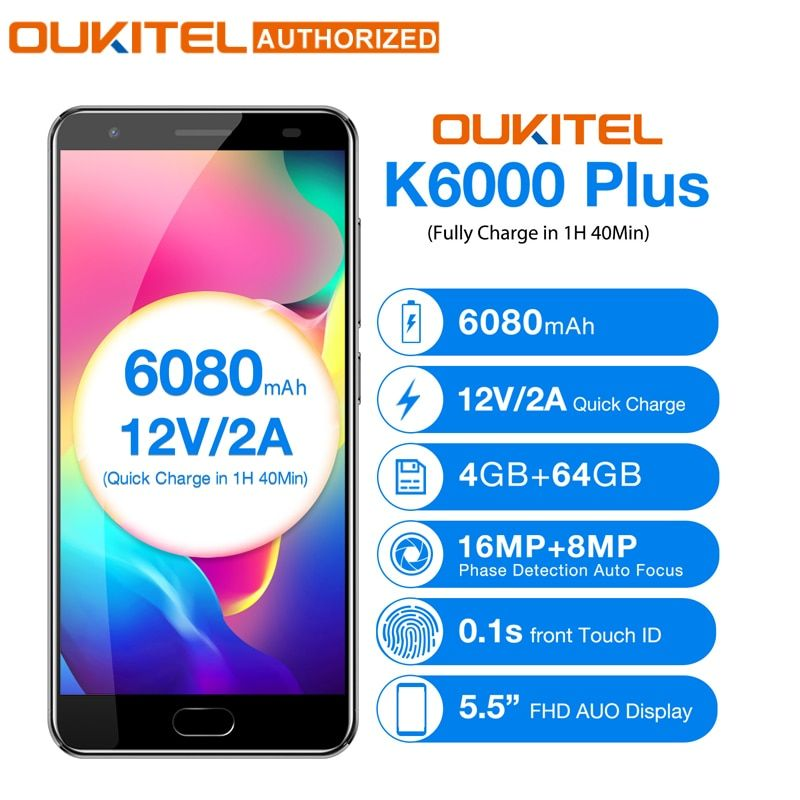 OUKITEL K6000 Plus Android 7.0 Mobile Phone 5.5'' MTK6750T Octa Core 4GB 64GB 8MP+16MP 6080mAh12V/2A Quick Charge Cellphone