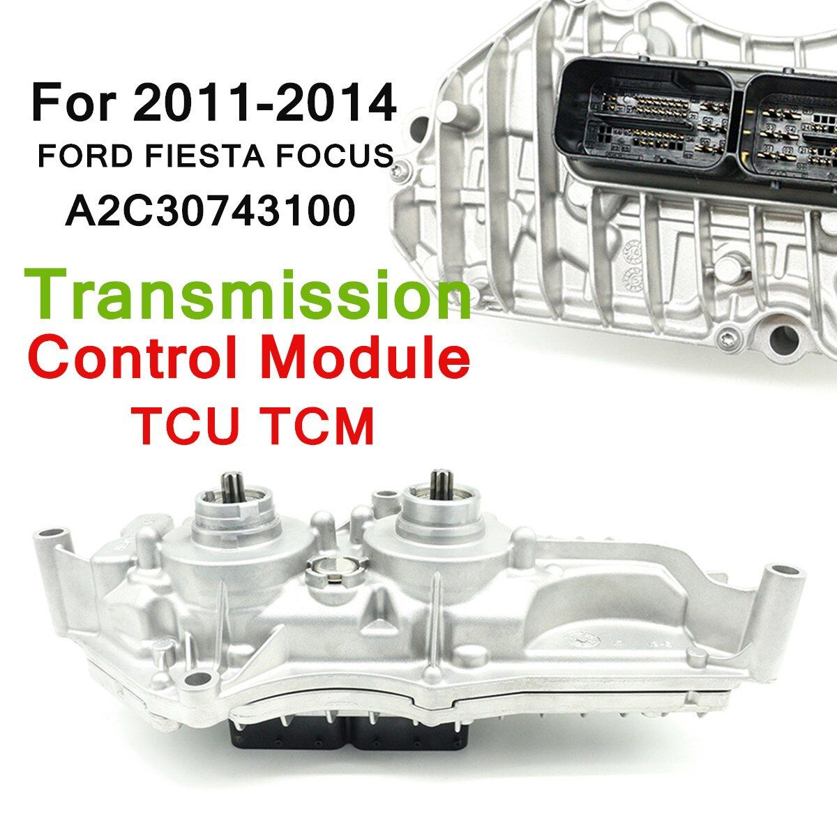 for FORD FIESTA FOCUS 2011-2014 Transmission Control Module TCU TCM A2C30743100 Direct Replacement Silver