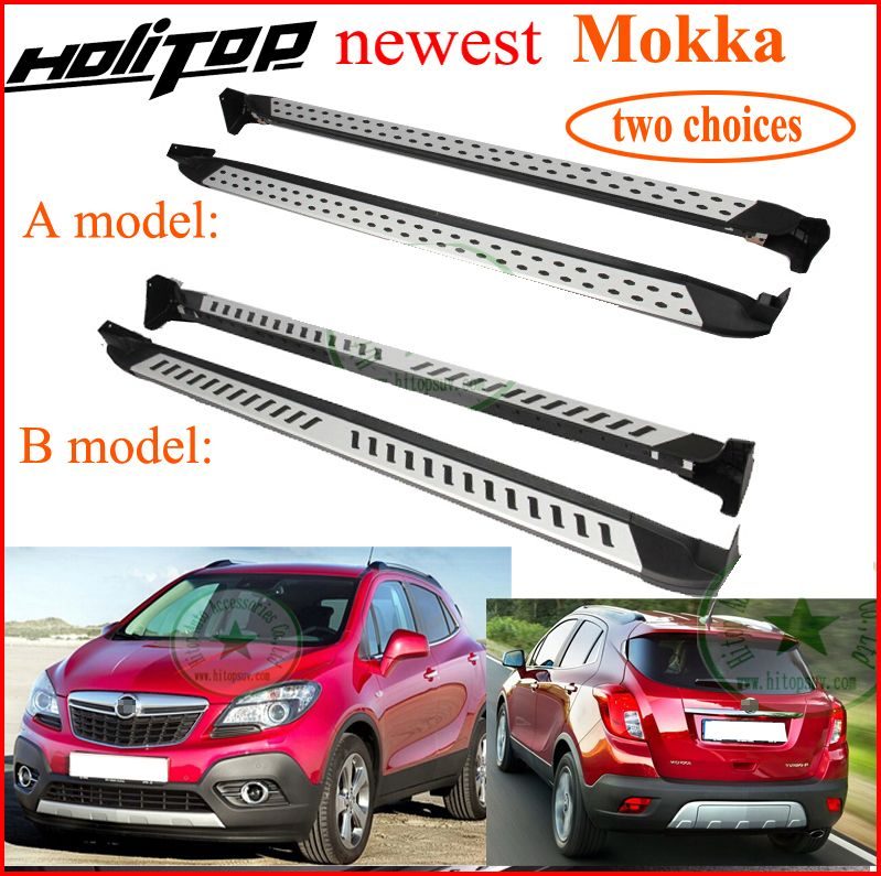 fit for Opel Mokka side step feet bar running board,hot sale in China,two choices, aluminum alloy+ABS, special promotion 7days