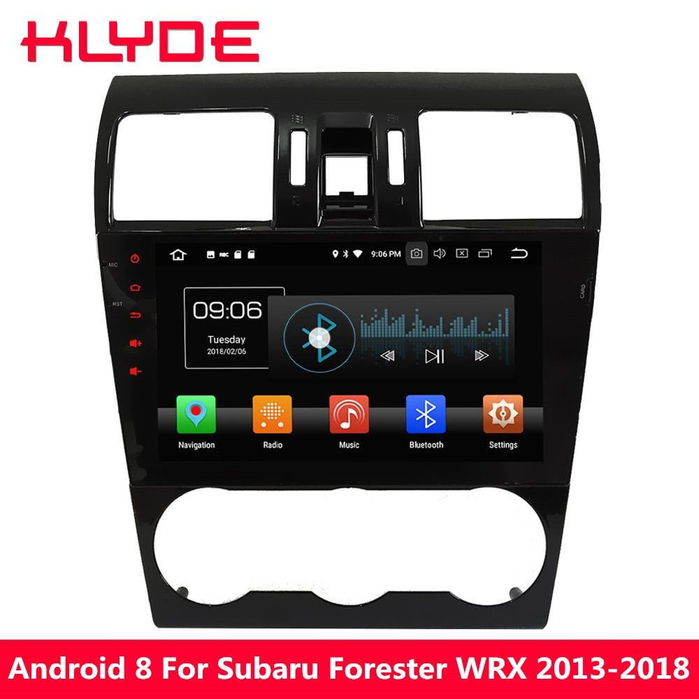 KLYDE Octa Core Android 8.0 4GB RAM 32GB ROM Car DVD Multimedia Player For Subaru Forester XV WRX 2013 2014 2015 2016 2017 2018