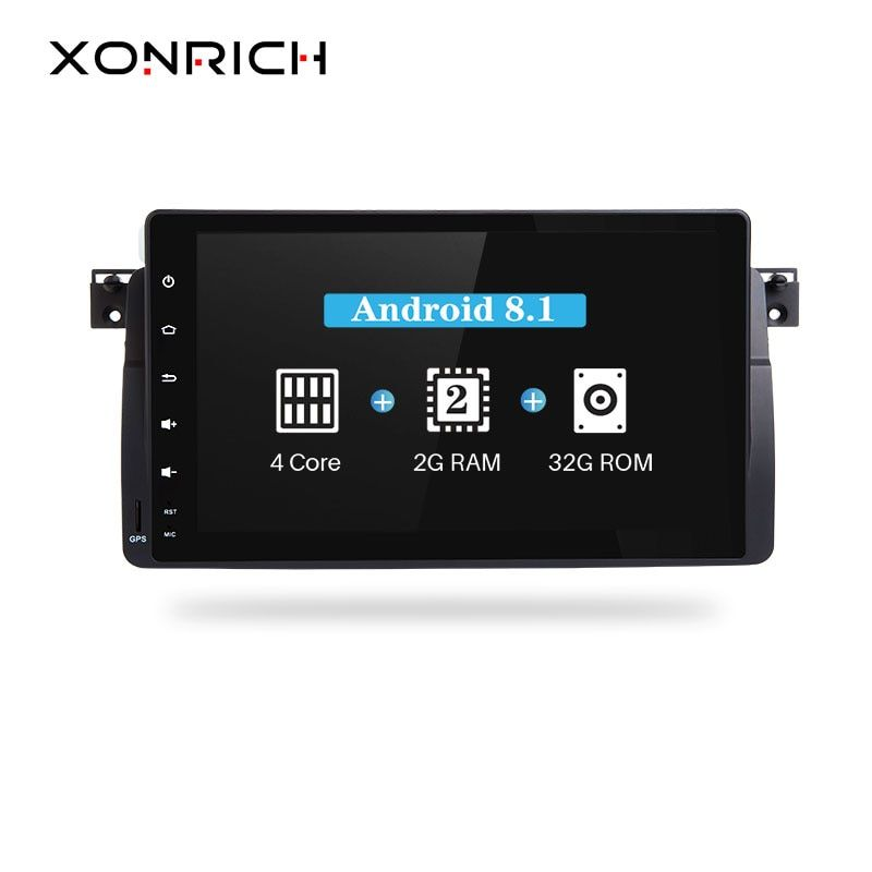 Xonrich AutoRadio Car Multimedia Player 1 Din Android 8.1 For BMW E46 M3 Rover 75 318/320/325/330/335MG ZT Screen GPS Navigation