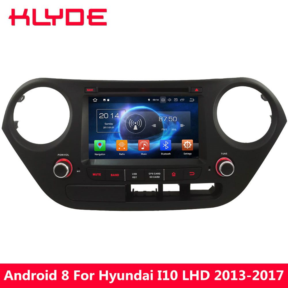 KLYDE 7 Android 8.0 4G Octa Core PX5 4GB RAM 32GB ROM FM Car DVD Multimedia Player For Hyundai I10 LHD 2013 2014 2015 2016 2017