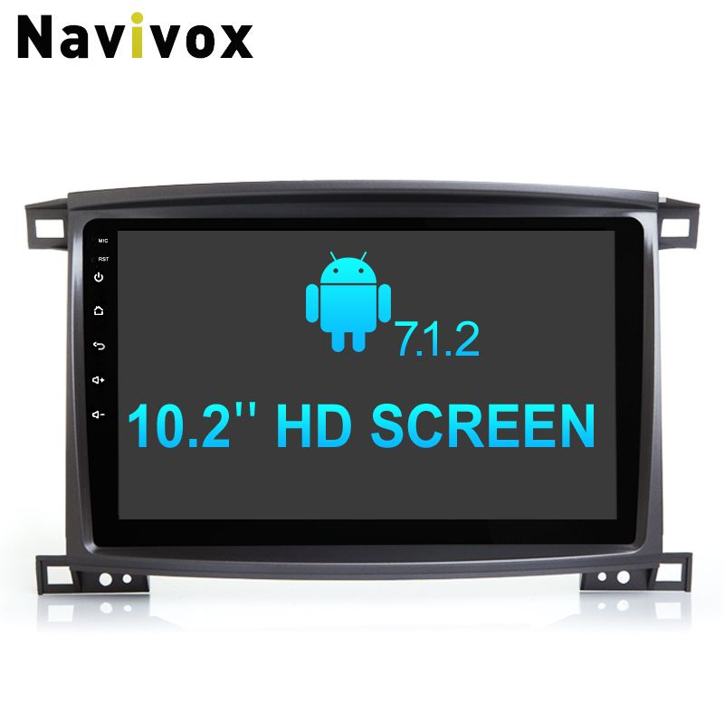 Navivox 10.2'' Android 7.1 .2 Car GPS Navigation Stereo Video Playe Land Cruiser100 with Canbus HD1080P SWC/RDS/BT/WIFI/3G