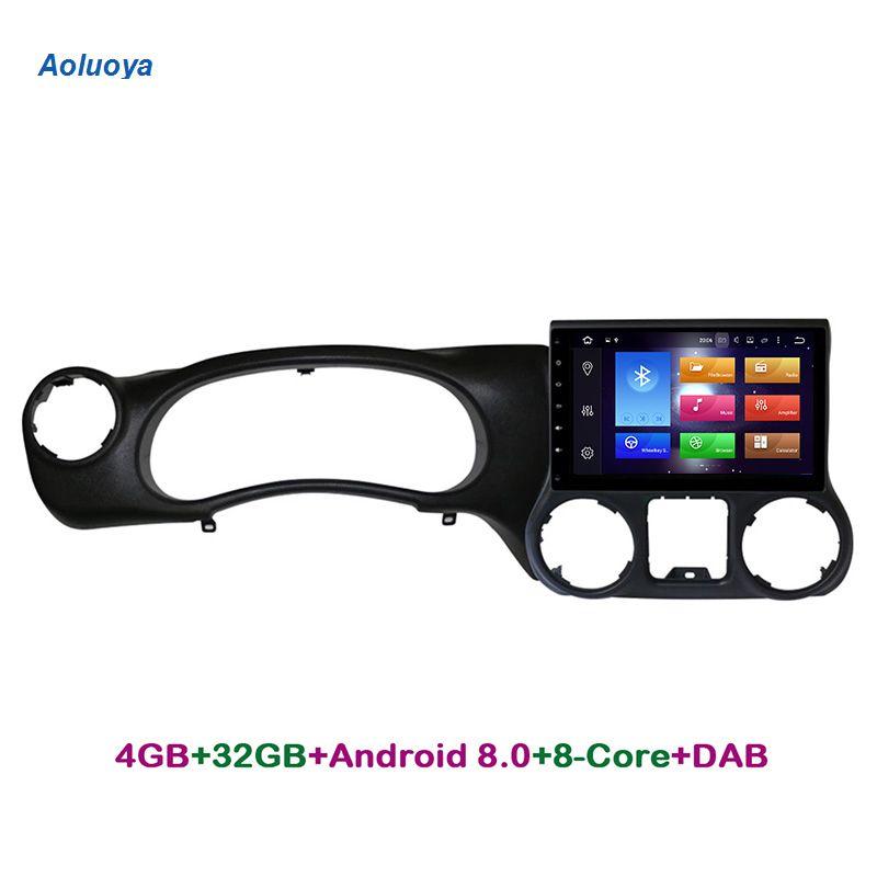 Aoluoya 4G RAM 32G ROM Octa-Core Android 8.0 CAR Radio DVD GPS Navigation For JEEP Wranger 2015 2016 audio video multimedia WIFI