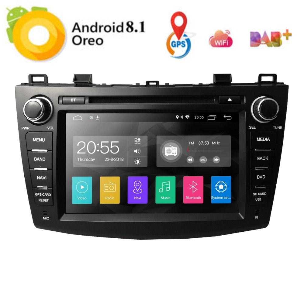 Nouveau lecteur DVD de voiture 8 Android8.1 pour Mazda 3 Mazda3 2010-2013 avec Radio Wifi BT 4G GPS 2 grammes SWC RDS DVR DAB DTV Mirror-Link