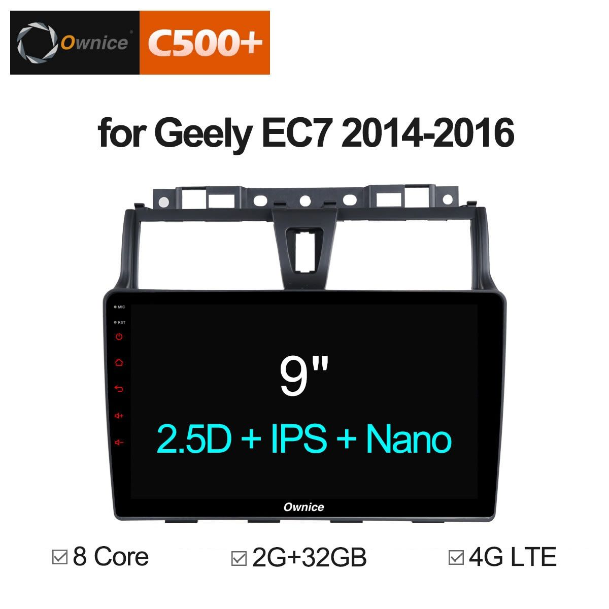 Ownice C500+ G10 android 8.1 Car radio audio dvd for GEELY Emgrand EC7 2014 - 2016 GPS Navigation 8 Core DAB+ 4G LTE DVR