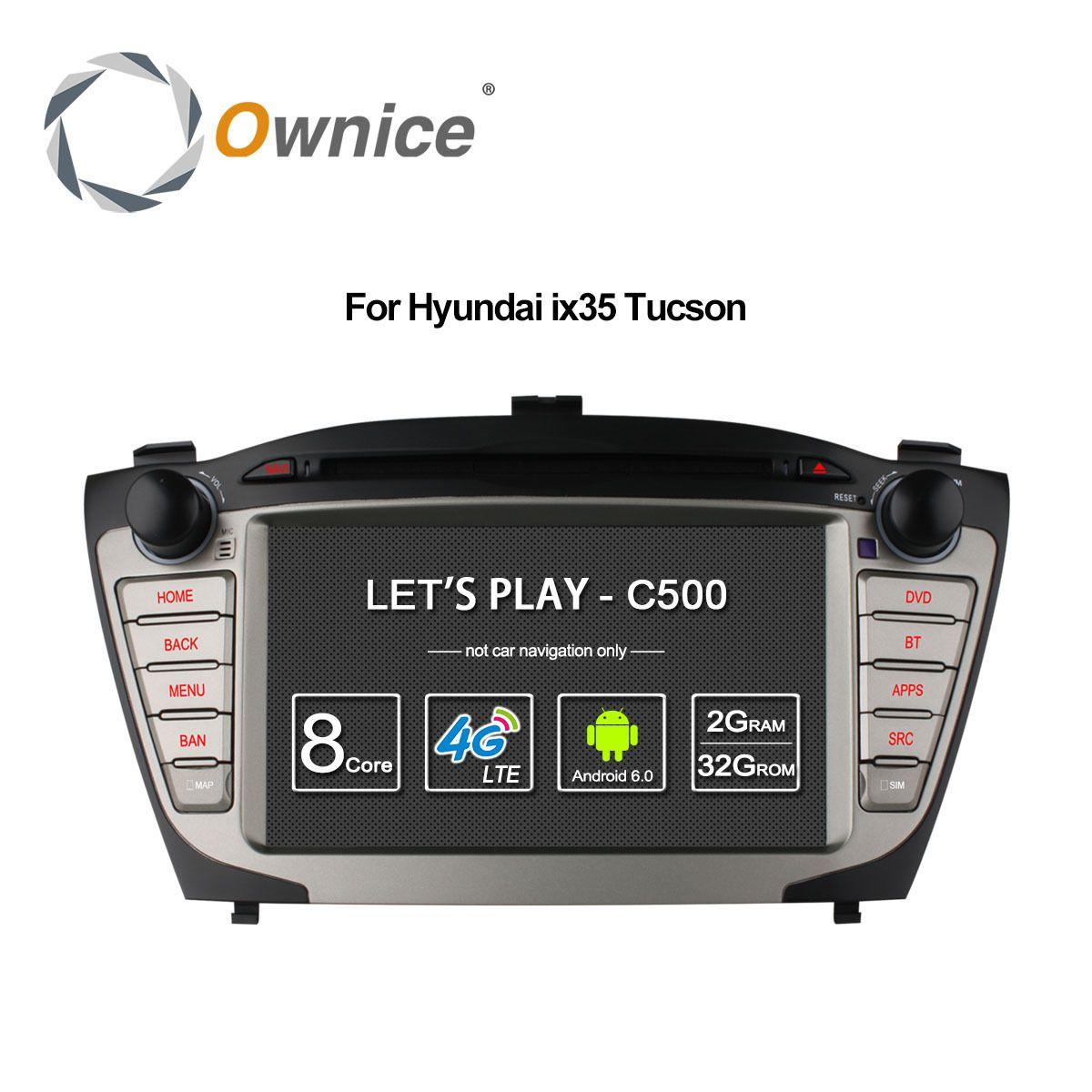 Ownice C500 4G SIM LTE for Hyundai iX35 Tucson 2009 - 2015 Android 6.0 8 Core 2 din car dvd gps radio 2GB RAM 32GB support DAB+