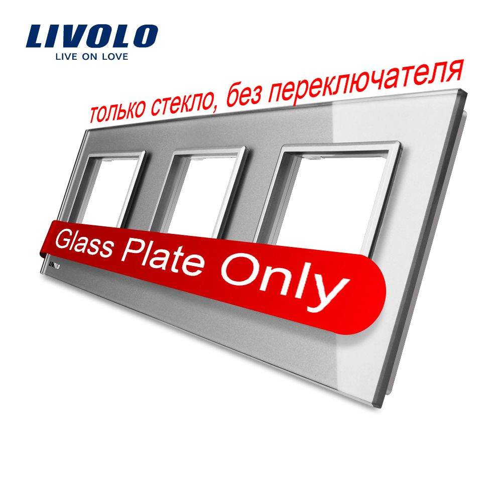Livolo Luxury Grey Pearl Crystal Glass, 222mm*80mm, EU standard, Triple Glass Panel For Wall <font><b>Switch</b></font>&Socket,VL-C7-SR/SR/SR-15