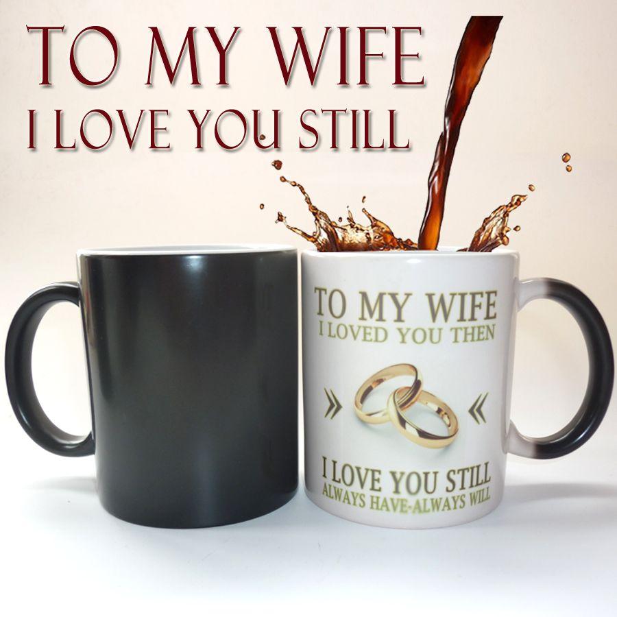 À ma femme ou mari, j'ai adoré vous, anniversaire de mariage cadeau, surprise cadeau magique changement de couleur tasse meilleur cadeau pour votre miel