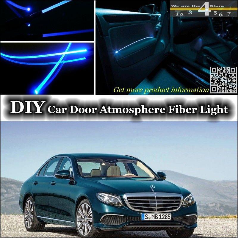 Für Mercedes Benz E MB W212 C207 innen Umgebungslicht Tuning Atmosphäre Fiber Optic Band Tür Lichter Panel beleuchtung Refit