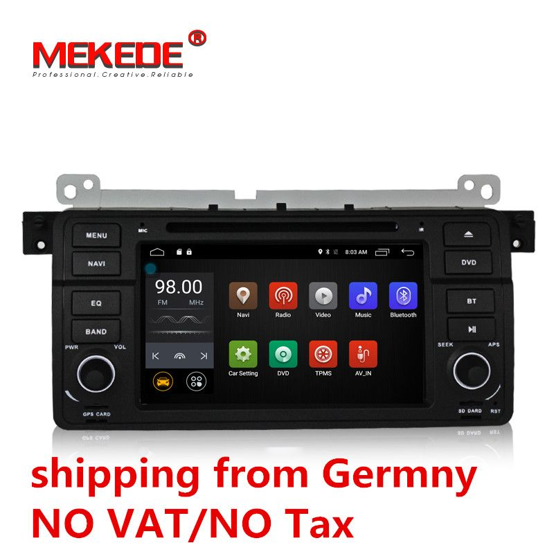 7 inch Android 7.1 for bmw E46,M3,car dvd,gps navigation,wifi,4G,BT,canbus,radio,RDS,quad core,1024x600,support obd2,dvr