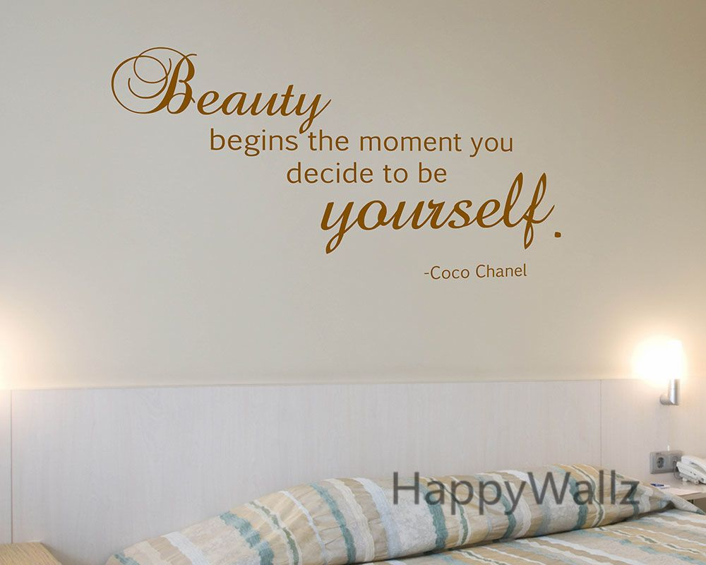 Motivational Quote Wall Sticker Beauty Begins The Moment You Decide Be Yourself Inspirational Quote Wall Decal Custom Colors Q11