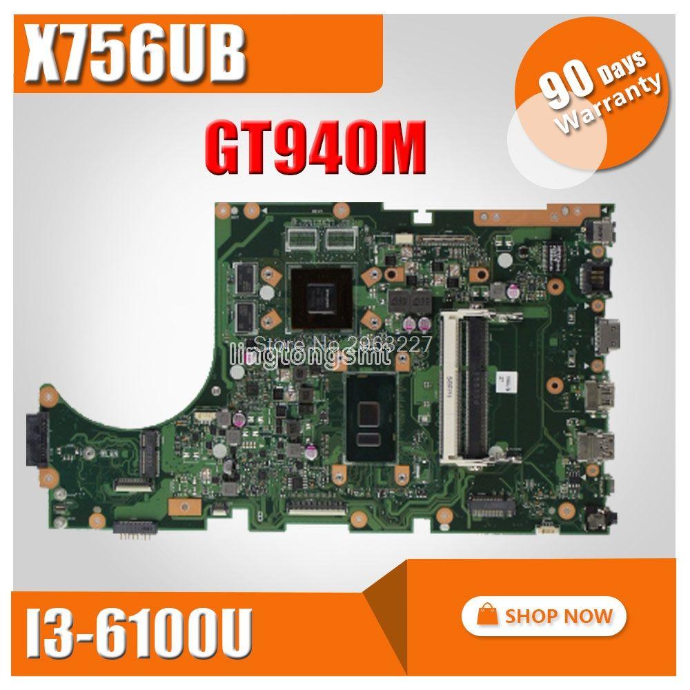 X756UB Motherboard I3-6100U GT940M For ASUS X756U X756UXM X756UV K756U Laptop motherboard X756UB Mainboard X756UB Motherboard