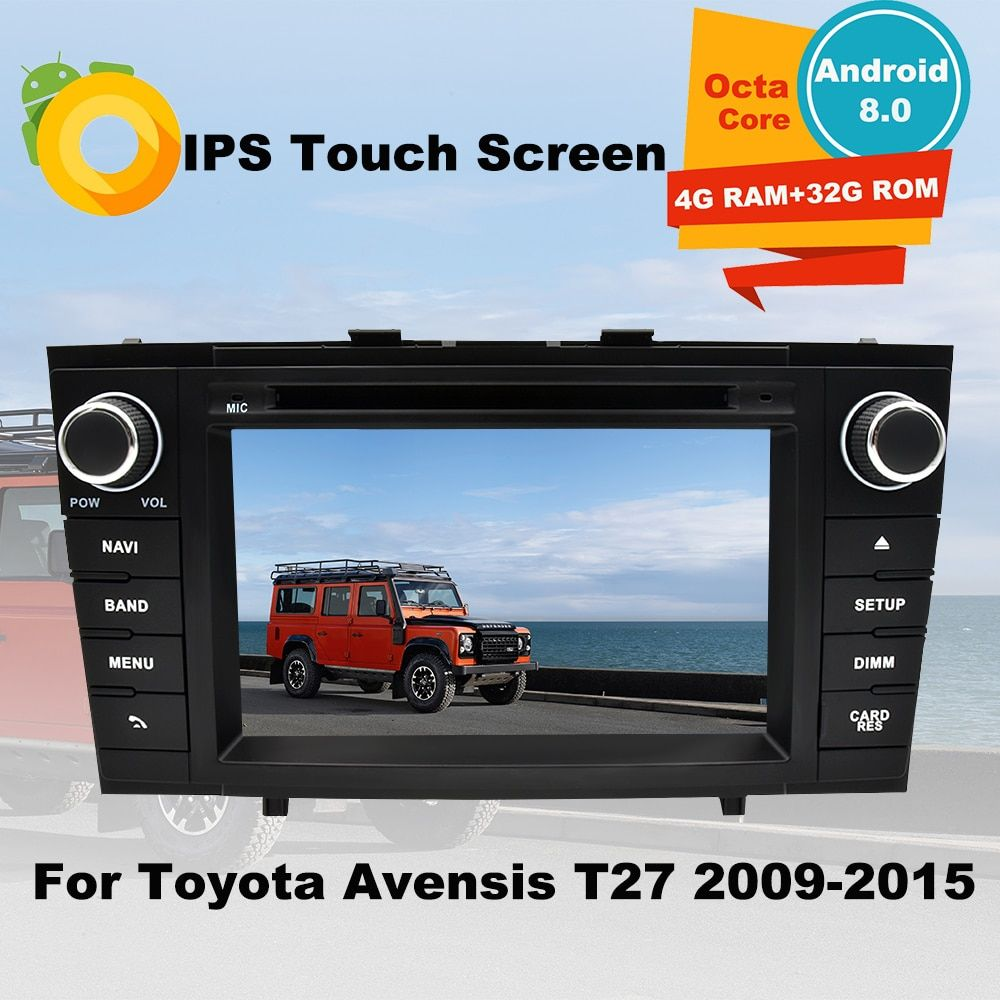 7' 4G RAM Android 8.0 Car DVD GPS Multimedia Player For Toyota Avensis T27 2009-2015 32G ROM 2 Din Auto Navigation radio Stereo