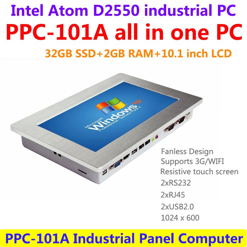 10.1 inch industrial touch panel PC, Intel-Atom D2550 CPU 1.86GHz 2GB RAM 32GB SSD 2xRJ45 2xRS232 1024x600 all in one computer