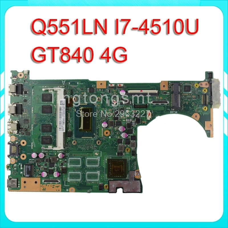 Q551LN for ASUS laptop motherboard Q551LN REV2.1 Mainboard 4G Memory On Board I7-4510 Processor GT840 100% test