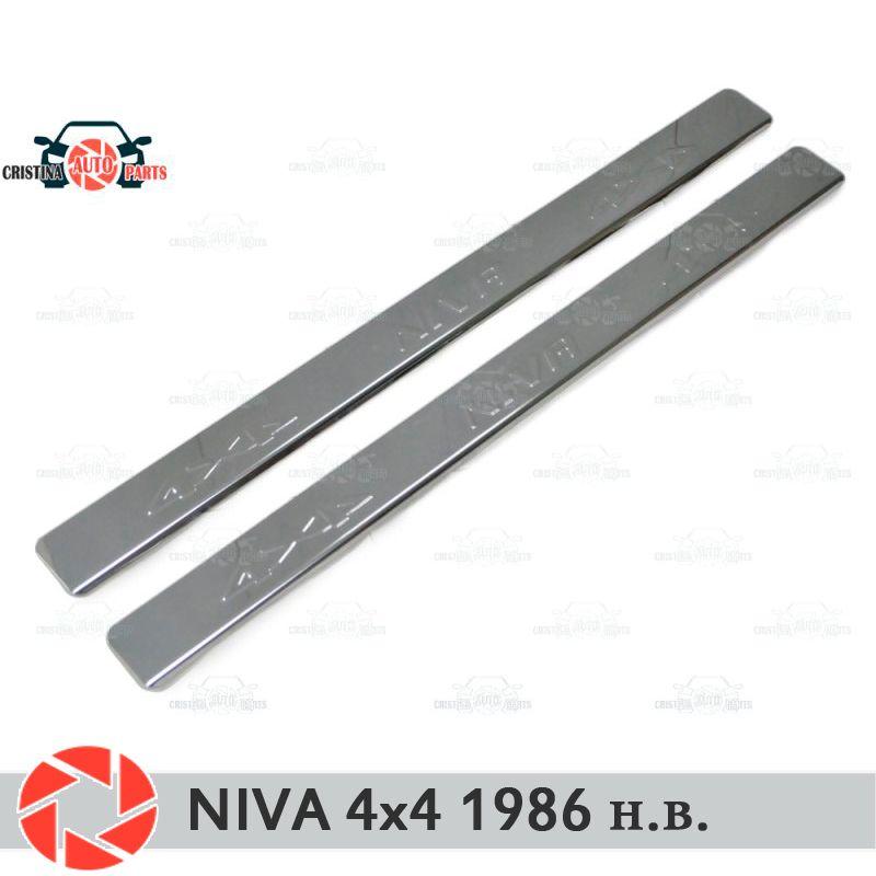 Einstiegsleisten für Lada Niva 4x4 1986-2018 schritt platte inneren trim schutz scuff auto styling dekoration lange stempel buchstaben version