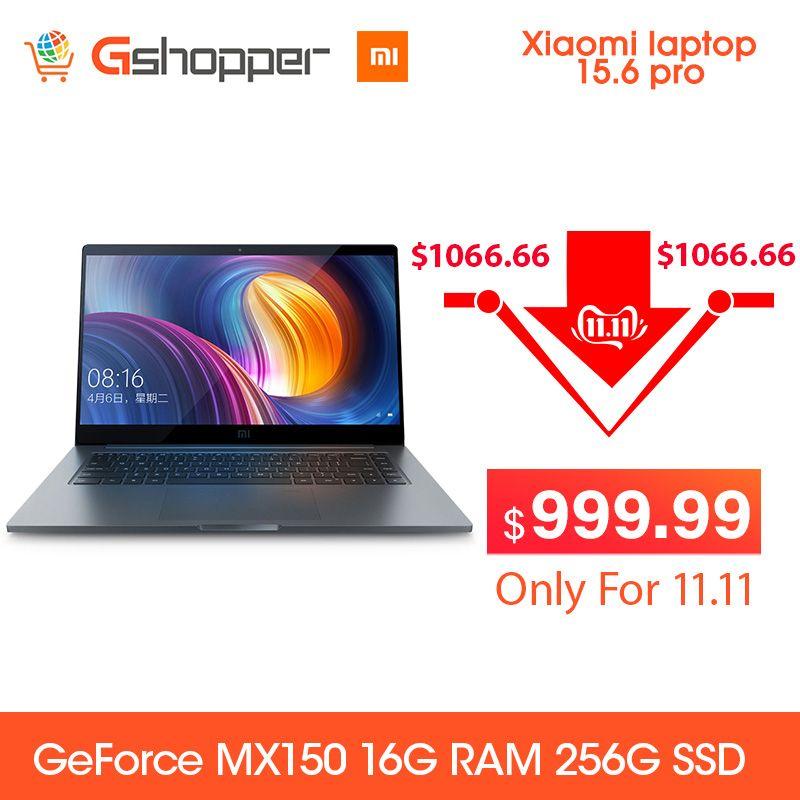 Xiaomi Notebook laptop Pro 15,6 Intel Core I7 16G ram 256GB ssd Windows 10 2G DDR4 2400 1920x1080 Fingerprint Anerkennung