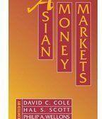 【知識通#14387--F22F】《Asian money markets》ISBN:0195074297│Oxford University Press, USA│Cole, David C./ Scott, Hal