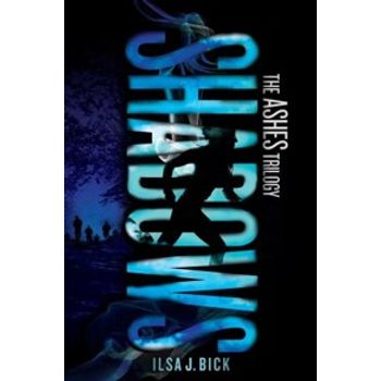 SHADOWS: THE ASHES TRILOGY
