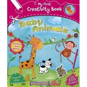 MY FIRST CREATIVITY BOOK: BABY ANIMALS