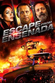 Escape from Ensenada (2018) Film Online Subtitrat