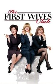 The First Wives Club (1996) Film Online Subtitrat
